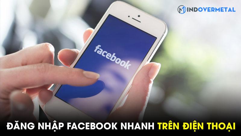 huong-dan-dang-nhap-facebook-nhanh-tren-dien-thoai-8