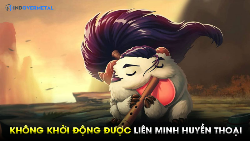 loi-khong-khoi-dong-duoc-lien-minh-huyen-thoai-cach-khac-phuc-2
