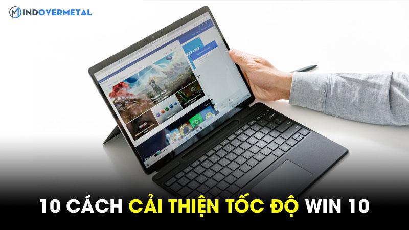 tiet-lo-10-cach-cai-thien-toc-do-win-10-danh-cho-ban-7