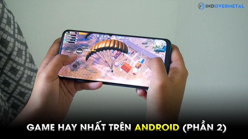 tong-hop-nhung-game-hay-nhat-tren-android-phan-2-2