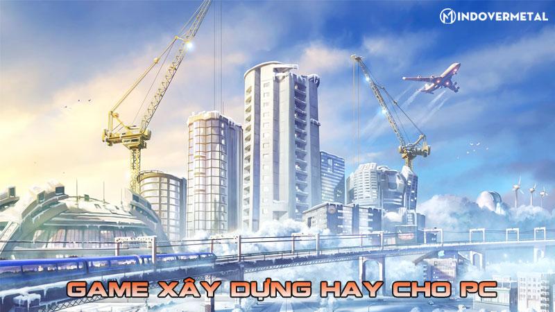 top-10-game-xay-dung-hay-cho-pc-ma-ban-nen-choi-thu-5