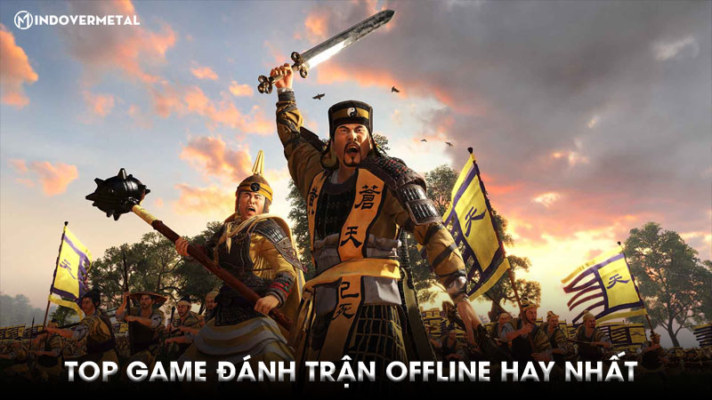 top-16-game-danh-tran-offline-hay-nhat-khong-nen-bo-qua-7