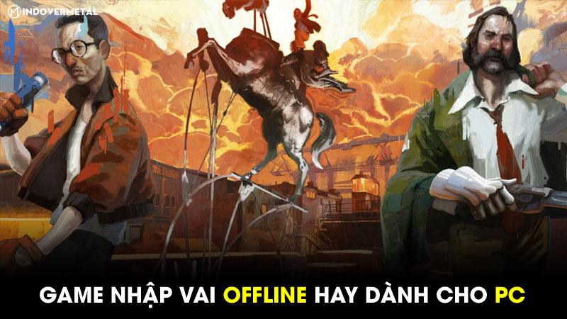 top-21-tua-game-nhap-vai-offline-hay-cho-pc-nen-choi-thu-5