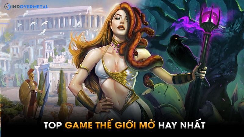 top-game-the-gioi-mo-pc-hay-ma-ban-nen-choi-thu-6
