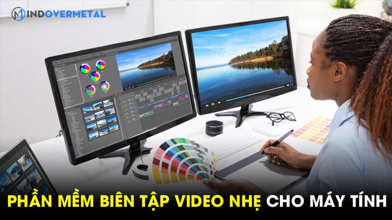 top-phan-mem-bien-tap-video-nhe-tren-may-tinh-1