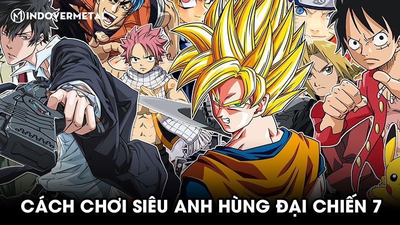 huong-dan-cach-choi-game-sieu-anh-hung-dai-chien-7-4