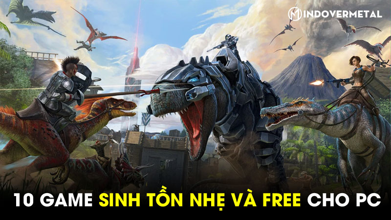 tiet-lo-10-game-sinh-ton-pc-nhe-free-ban-co-the-thu-ngay-5